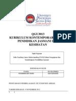 D20102043006 ROSMAN BIN TAHIR GROUP UPSI06 QGU3013 - Kurikulum Kontemporari Dalam Pendidikan Jasmani Dan Kesihatan