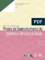 Projeto de Desenvolvimento de Sistemas e Servicos de Saude Serie Tecnica n 07 [443 090212 SES MT] (1)