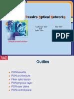 Passive Optical Network (PON) re
