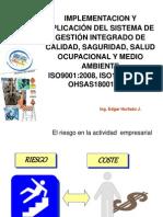 Implementación Sistema Integrado 9001, 14001 y OHSAS18001