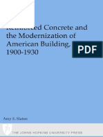 Professor Amy E. Slaton Reinforced Concrete and the Modernization of American Building, 1900-1930 Johns Hopkins Studies in the History of Technology 2001