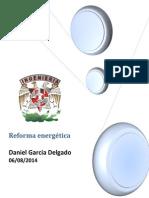 El Ejecutivo Federal Envió Al Congreso de La Unión Las Iniciativas Que Comprenden La Propuesta de Legislación Secundaria en Materia Energética