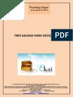 TRES SALIDAS PARA OCCIDENTE