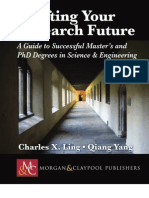 Crafting Your Research Future- A Guide to Successful Master's and Ph.D. Degrees in Science & Engineering
