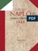 Ami a Naplobol Kimaradt. 1948 - Marai Sandor