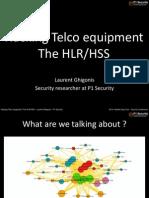 Day1 Hacking Telco Equipment the HLR HSS Laurent Ghigonis p1sec