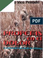 VICO, J. - Profetas en El Dolor. La Enfermedad Vista Desde Los Enfermos - Paulinas, 1981