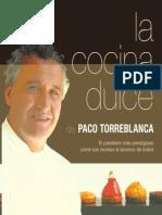 Paco Torre Blanca La Cocina Dulce