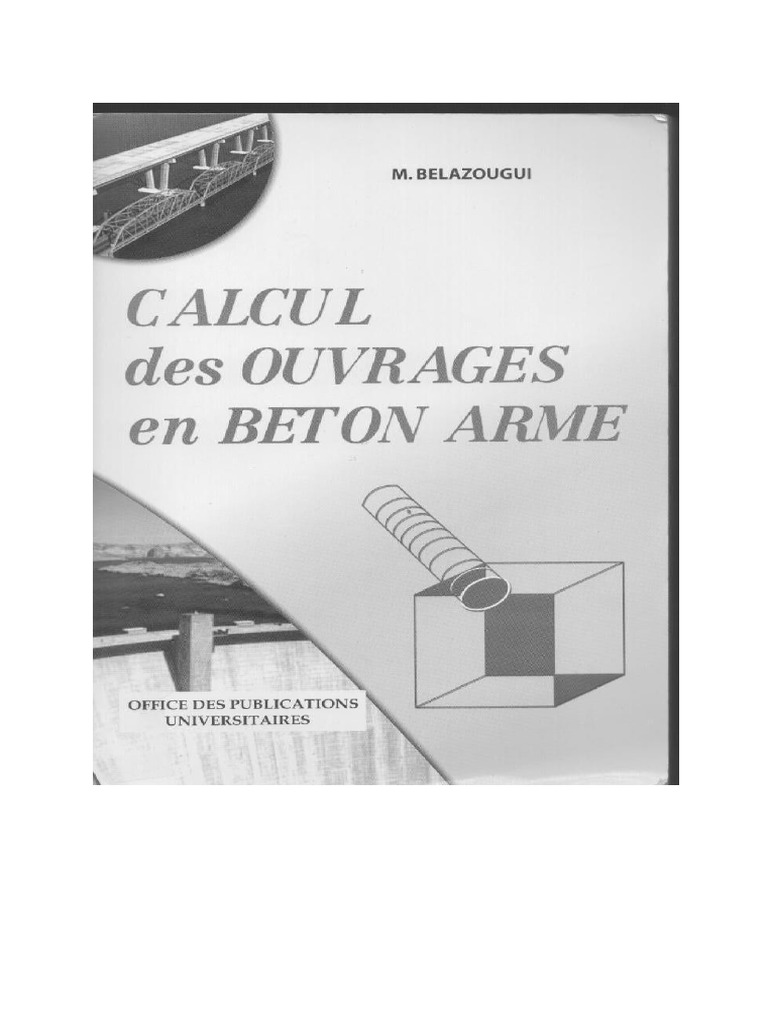 calcul des ouvrages en b ton arm m belazougui pdf. Black Bedroom Furniture Sets. Home Design Ideas