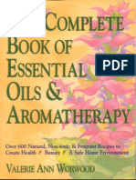 Complete Book of Essential Oils & Aromatherapy - Worwood