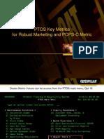 PTOS Key Metrics for More Accurate Output