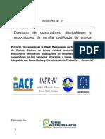 Directorio de compradores, distribuidores y exportadores de semilla certificada de granos básicos - Las Segovias (Nicaragua) . 2014