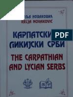Relja Novakovic - Karpatski I Likijski Srbi