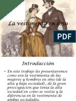 La Vestimenta en 1850