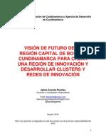 Vision de Futuro de Bogota Region Capital Como Un Territorio de La Innovacion Con Equidad
