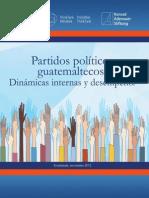 11 2012 Partidos Politicos Guatemaltecos Dinamicas Internas y Desempeno