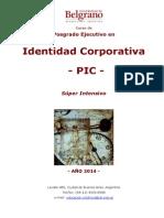 PIC Posgrado Ejecutivo en Identidad Corporativa - Octubre 2014