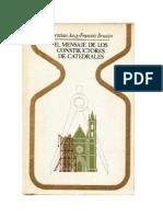 El Mensaje de Los Constructores de Catedrales - Christian Jacq y Francois Brunier