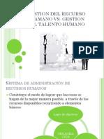 Gestion Del Recurso Huamano vs Gestion Del Talento