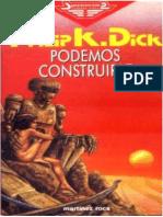 1972 Podemos Construirle - Philip K. Dick