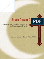 Between Cross and Crescent; Christian and Muslim Perspectives on Malcolm and Martin-Lewis v. Baldwin and Amiri YaSin Al-Hadid