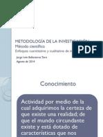 Clase 1. Enfoques de La Investigacion_02.Ago.2014