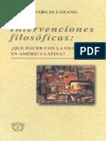 Vargas Lozano, Gabriel - Intervenciones Filosóficas