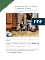 70 Mil Son Las Víctimas de La Trata de Personas en Colombia Anualmente
