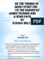 COMPare the themes of both short story,THE UNICORN IN THE GARDEN BY James Thurber AND A WORN PATHbyEudora Welty