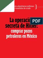 La Operación Secreta de Hitler - Comprar Pozos Petroleros en México