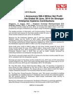 ECS Holdings Announces S$9.4 Million Net Profit For Three Months Ended 30 June, 2014 On Stronger Enterprise Systems Contributions