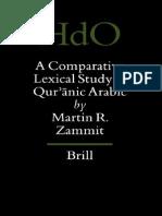 (Handbook of Oriental Studies 61 )Martin R. Zammit-A Comparative Lexical Study of Quranic Arabic-Brill Academic Publishers(2001)