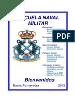 Bienvenida 2013 Escuela Naval Militar