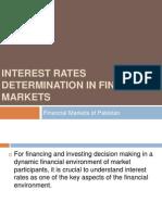 Interest Rate Determination in Financial Markets