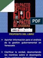Del Pacto de Punto Fijo Al Pacto de La Habana (Presentacion Del Libro)