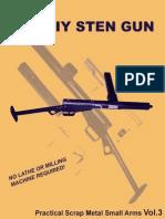 The DIY STEN Gun (Practical Scrap Metal Small Arms Vol.3).pdf