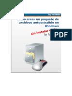 Como crear un paquete de archivos autoextraíble en Windows by Totuware.pdf
