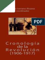 Cronología de La Revolución (1906-1917)