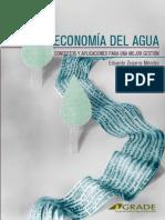 Economía del agua. Conceptos y aplicaciones para una mejor gestión.