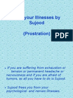 Treat Your Illnesses by Sujood (Prostration)