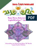 LW Rose Deva Attunement (Eileen El Brooks) 070610