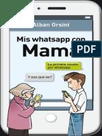 Mis Whatsapp Con Mama Alban Orsini