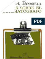 Bresson, Robert - Notas Sobre El Cinematógrafo [1975]