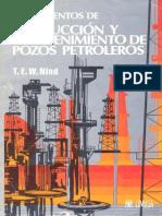 Nind, T.E.W. - Fundamentos de Producción y Mantenimiento de Pozos Petroleros