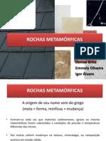 Rochas Metamórficas 1.pptx