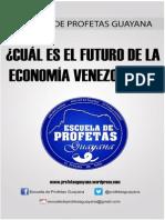 Cual Es El Futuro de La Economía Venezolana