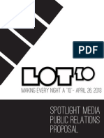 Lot 10 Public Relations Proposal