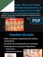 Efecto del Trauma Oclusal Inducido Experimentalmente.pptx