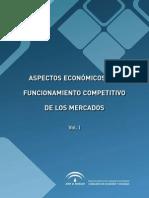 Aspectos Económicos del funcionamiento competitivo de los mercados. Volumen I.pdf