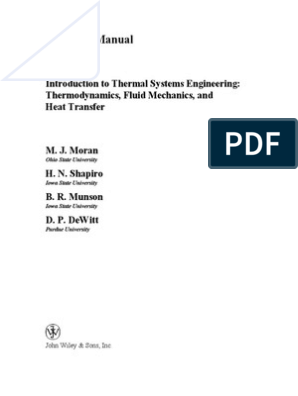 Moran Michael J Introduction To Thermal Systems Engineering Thermodynamics Fluid Mechanics And Heat Transfer 3rd Edition Continuum Mechanics Mechanical Engineering